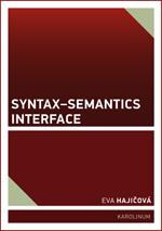 Hajičová Eva: Syntax–Semantics Interface