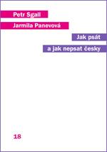 Sgall Petr, Panevová Jarmila: Jak psát a nepsat česky; 2. vydání