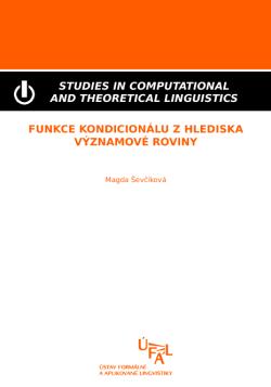 Ševčíková Magda: Funkce kondicionálu z hlediska významové roviny