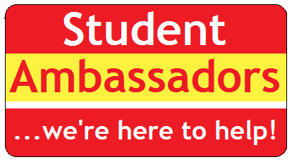 Student ambassadors ...we're here to help!